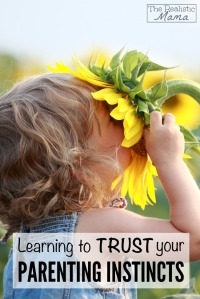 Learning-to-trust-your-parenting-insticts-