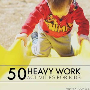 autism-sensory-processing-heavy-work-chores-activities-for-kids-to-calm-focus